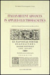 Italian Recent Advances in Applied Electromagnetics