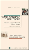 Natural Limits and Other Stories/ Limiti naturali e altre storie
