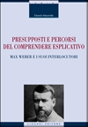 Presupposti e percorsi del comprendere esplicativo