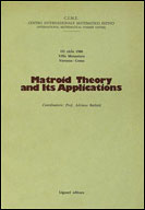 Matroid Theory and its Applications (III/80)