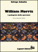 William Morris: i pellegrini della speranza