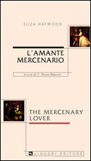 L'amante mercenario/The Mercenary Lover