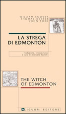 La strega di Edmonton/The Witch of Edmonton