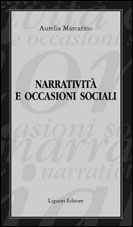 Narrativit� e occasioni sociali