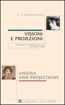 Visioni e proiezioni/Visions and Projections