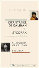 Istantanee di Caliban e Sycorax/ /Snapshots of Caliban e Sycorax