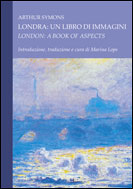 Londra: un libro di immagini/London: A Book of Aspects