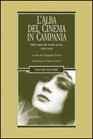 L'alba del cinema in Campania