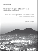 Nuove sfide per città antiche/New challenges for ancient cities