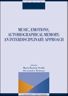 Music, Emotions, Autobiographical Memory: an Interdisciplinary Approach