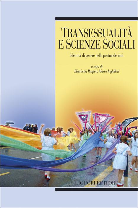 Transessualità e Scienze sociali (E.Ruspini-M.Inghilleri)