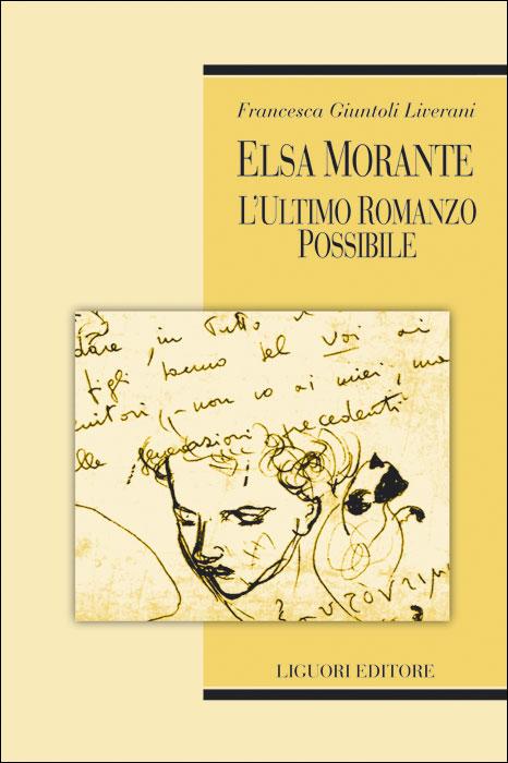 Elsa Morante: l'ultimo romanzo possibile